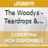 The Woodys - Teardrops & Diamonds