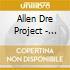 Allen Dre Project - L.Y.F.E.