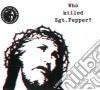 Brian Jonestown Massacre - Who Killed Sgt Pepper?