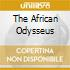 THE AFRICAN ODYSSEUS