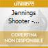 Jennings Shooter - Electric Rodeo