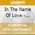 IN THE NAME OF LOVE: AFRICA CELEBRATES U