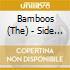 Bamboos - Side Stepper
