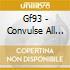 Gf93 - Convulse All Star
