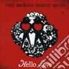 Broken Family Band - Hello Love