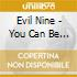 Evil Nine - You Can Be Special Too