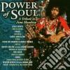 Jimi Hendrix - Power Of Soul - A Tribute To Jimi Hendrix
