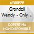 Grondzil Wendy - Only The Moment