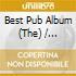 THE BEST PUB ALBUM  (2CD + DVD)