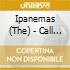 Ipanemas (The) - Call Of The Gods