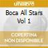BOCA ALL STARS VOL 1