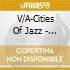 CITIES OF JAZZ: NEW YORK CITY