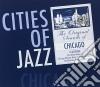 CITIES OF JAZZ: CHICAGO