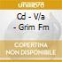 CD - V/A - GRIM FM