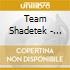 Team Shadetek - Pale Fire