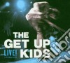 The Get Up Kids - The Get Up Kids Live