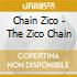 Chain Zico - The Zico Chain