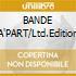 BANDE A'PART/Ltd.Edition