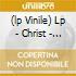 (LP VINILE) LP - CHRIST               - PYLONESQUE