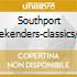 SOUTHPORT WEEKENDERS-CLASSICS/2CD