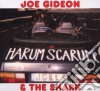 Joe Gideon & The Shark - Harum Scarum
