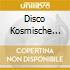 Disco Kosmische Vol 1