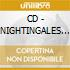 CD - NIGHTINGALES - Out Of True