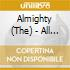 Almighty - All Proud All Live All Mighty