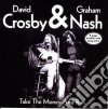 Crosby & Nash - Take The Money And Run
