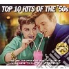 TOP 10 HITS OF THE '50S: 50 ORIGINAL CHA