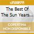 THE BEST OF THE SUN YEARS (2CD)