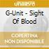 G-Unit - Sight Of Blood