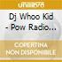 Dj Whoo Kid - Pow Radio Vol. 2