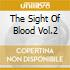 THE SIGHT OF BLOOD VOL.2