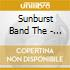 Sunburst Band The - Moving With The Shakers