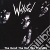 Waysted - The Good The Bed The Waysted
