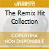 THE REMIX HIT COLLECTION