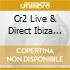 Cr2 Live & Direct Ibiza 2008