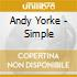 Andy Yorke - Simple