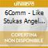6Comm - Like Stukas Angel Fall
