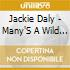 Jackie Daly - Many'S A Wild Night