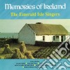 The Emerald Isle Singers - Memories Of Ireland