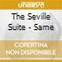 The Seville Suite - Same