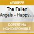 The Fallen Angels - Happy Ever After