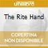 THE RITE HAND