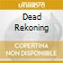 DEAD REKONING
