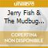 Jerry Fish & The Mudbug Club - Be Yourself