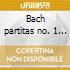 Bach partitas no. 1 & 2