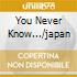 YOU NEVER KNOW.../JAPAN
