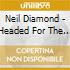 Neil Diamond - Headed For The Future